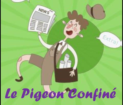 Le Pigeon Confiné